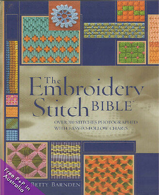 NEW The Embroidery Stitch Bible by Betty Barnden