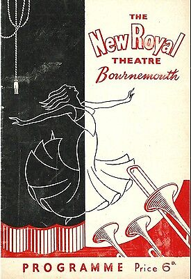 EDMUND HOCKRIDGE, SAVEEN, JOE BLACK. NEW ROYAL BOURNEMOUTH 50's PROGRAMME.