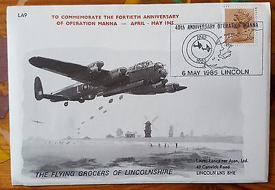 Operation Manna 40th Anniversary Lancaster Association Cover Flown on PA474 LA9