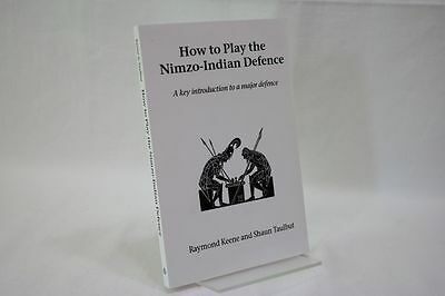 Keene, Taulbut: How to play the Nimzo - Indian Defence