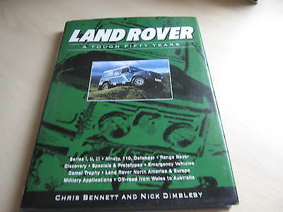 LAND ROVER A TOUGH FIFTY YEARS - C.Bennett & Nick Dimbleby, ONE OWNER FROM NEW