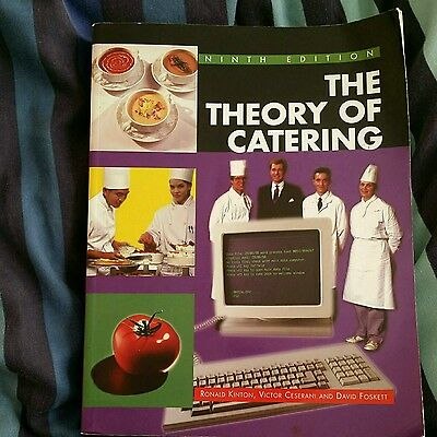 The Theory of Catering by David Foskett, Victor Ceserani, Ronald Kinton (Paperba