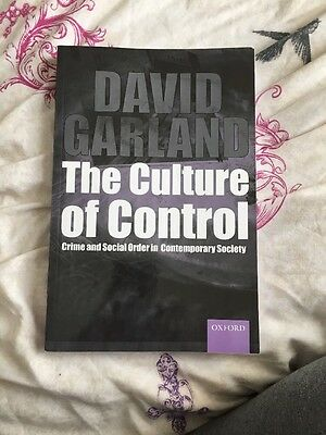The Culture of Control: Crime and Social Order in Contemporary Society by David…