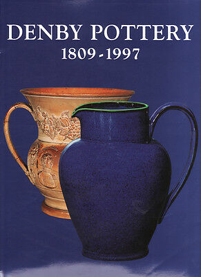 DENBY POTTERY 1809-1997 by Irene and Gordon Hopwood