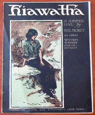 "1902 ""Hiawatha"" from ""A Summer Idyl by Neil Moret  Whitney Warner"