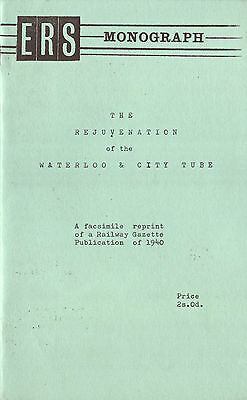THE REJUVENATION OF THE WATERLOO & CITY LINE 1964 20pp REPRINT OF 1940 ARTICLE