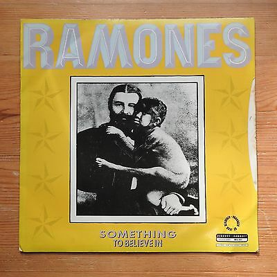 "Ramones - Something to Believe In / Somebody Put Something in My Drink 7"" single"