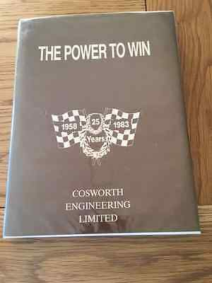 Cosworth,the Power To Win,signed Keith Duckworth