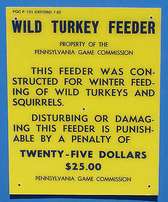 "Pa Pennsylvania Game Commission 1982 Fiberglass 8"" x 10"" Wild Turkey Feeder Sign"