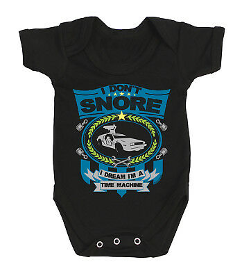 Car Baby Grow - I don`t snore I dream TIME MACHINE Delorean Back To The Future