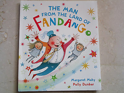 THE MAN FROM THE LAND OF FANDANGO Frances Lincoln 2013, Kinderbuch englisch, neu