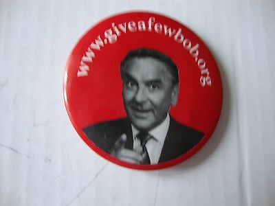 Nice Badge With Picture Of Bob Monkhouse