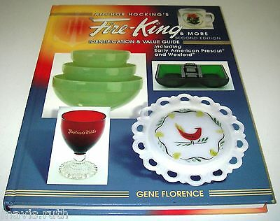Anchor Hocking's Fire-King & More Second Edition Gene Florence Price Guide