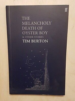 Tim Burton The Melancholy Death Of Oyster Boy and Other Stories