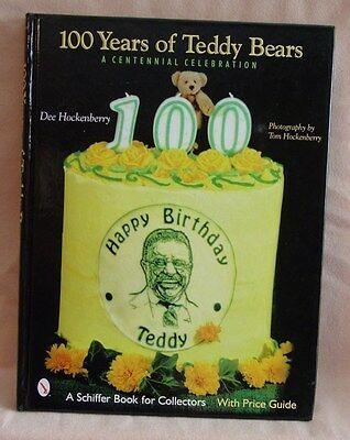 100 Years of Teddy Bears - A Centennial Celebration Book by Dee Hockenberry