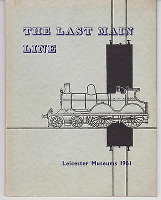 'The Last Main Line' (Building of the Great Central Railway - pub. 1961)