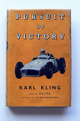 Pursuit of Victory SIGNED Karl Kling, Mercedes-Benz, HB 1st English Edition