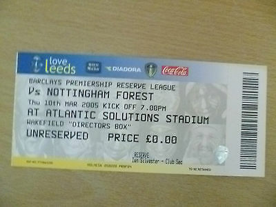 Tickets/ Stubs Reserve League 2005 - LEEDS UNITED v NOTTINGHAM FOREST, 10 March.