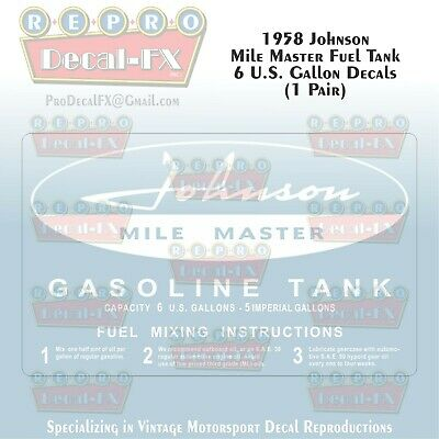 1958 Johnson 6 US Gallon Fuel Tank Repro 2Pc Vinyl Decal 58JFT6 MileMaster