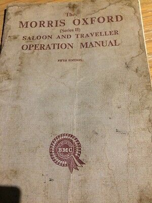 The Morris Oxford Saloon And Traveller Operation Manual. Vintage Book