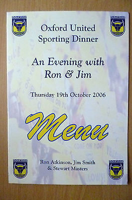 2006 OXFORD UNITED SPORTING DINNER MENU: WITH RON & JIM, 19th October