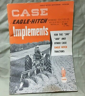 Vintage Case Eagle Hitch Implement Catalog 300, 400 And Other Case Eagle Hitch