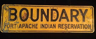 **RARE**FORT APACHE INDIAN RESERVATION BOUNDARY Embossed USFS Steel SIGN Vintage