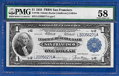 1918  $1 Frbn  Fr-746   ♚♚ San Francisco ♚♚  Pmg Ch About Unc 58