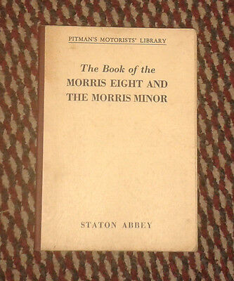 The Book of the Morris Eight and Morris Minor Pitmans 1958 edition