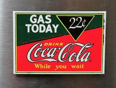 "Vintage Coca Cola Porcelain Magnet ""Gas Today 22 cents"" by Ande Rooney 1990's"