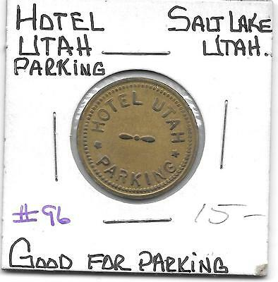 SALT LAKE ,UTAH. HOTEL UTAH PARKING trade token/ good for parking