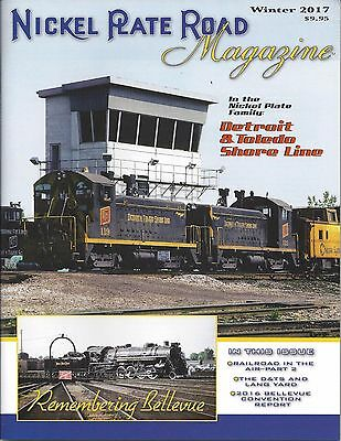 NICKEL PLATE ROAD, Winter 2017 issue of NICKEL PLATE ROAD Historical Society NEW