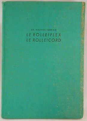 Le Rolleiflex, Le Rolleicord (French) Hardcover – 1939