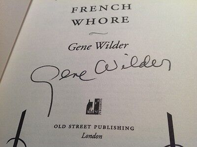 """Gene Wilder Signed Book """"my French Whore"""""""