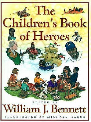 The Children's Book of Heroes by William J. Bennett Hardcover Book (English)