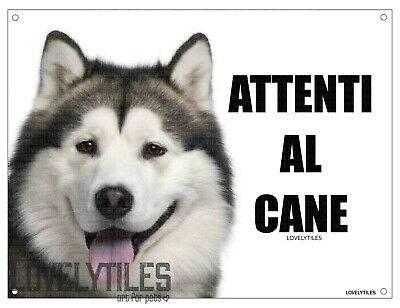 ALASKAN MALAMUTE attenti al cane mod 2 TARGA cartello IN METALLO