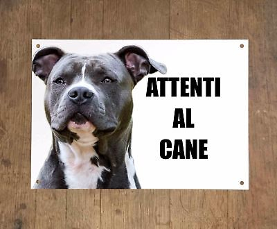 AMSTAFF attenti al cane mod 3 TARGA cartello IN METALLO