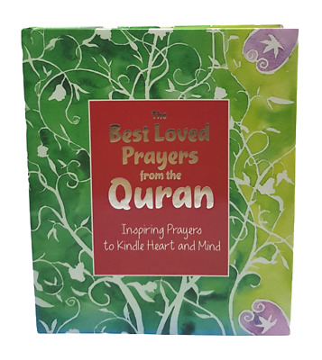 The Best Loved Prayers from the Quran - Inspiring Prayers ... (HB)