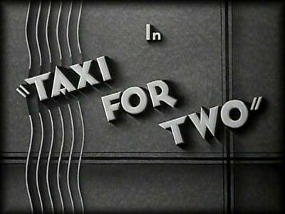 """Taxi for Two"" 16mm B/W Sound Film: Hal Roach 'Taxi Boys' comedy"