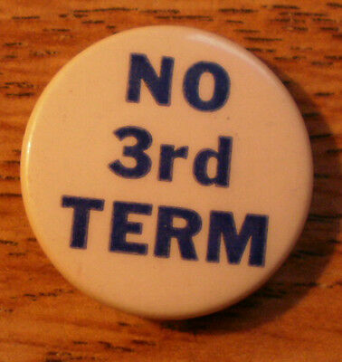 """1940 Anti FDR Wendell Willkie NO 3rd Term 7/8"""" Celluloid Western Badge BP"""