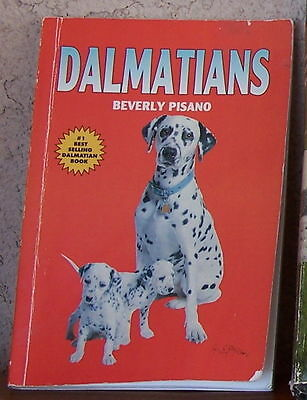 DALMATIANS history temperment and breeding book by Beverly Pisano
