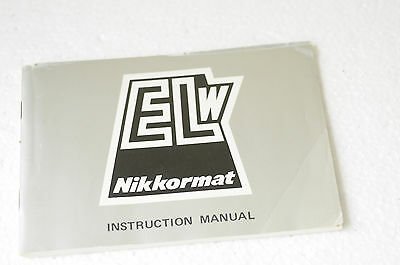 VINTAGE NIKKORMAT ELw INSTRUCTION BOOK /MANUAL