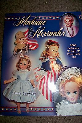 Identification/price Guide Book On Madame Alexander Dolls