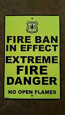 Fire Ban In Effect U.s. Forest Service Metal Sign 8X12 Log Cabin Decor Danger