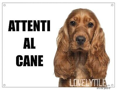 COCKER attenti al cane mod 3 TARGA cartello IN METALLO