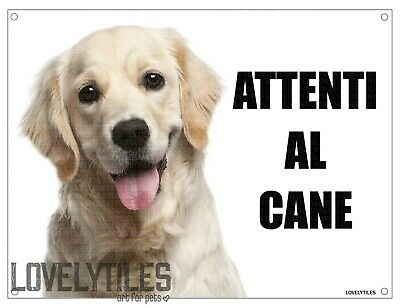 GOLDEN RETRIEVER attenti al cane mod 1 TARGA cartello IN METALLO