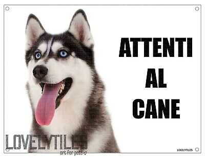 SIBERIAN HUSKY attenti al cane mod 1 TARGA cartello IN METALLO