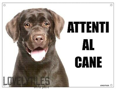 LABRADOR attenti al cane mod 2 TARGA cartello IN METALLO