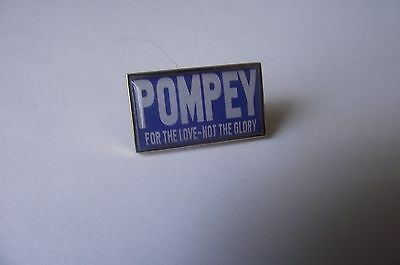 Portsmouth Pompey For The Love Not The Glory badge