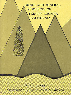 137 gold mines book, Trinity County, Calif, 1st ed, BIG sep maps, locations VG+